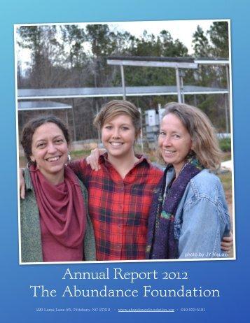 AnnualReport2012 - The Abundance Foundation