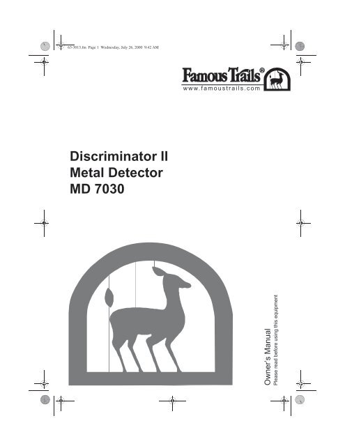 Discriminator II Metal Detector MD 7030