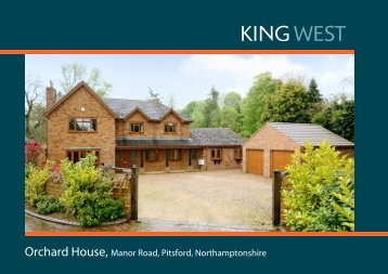 Orchard House, Manor Road, Pitsford, Northamptonshire