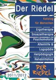 Heilpädagogik Rehabilitation Ergotherapie ... - Riedel GmbH