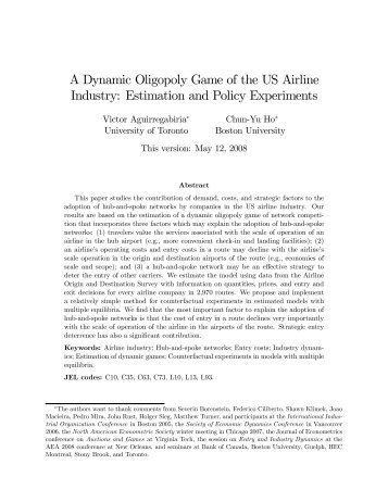 A Dynamic Oligopoly Game of the US Airline Industry ... - Adres