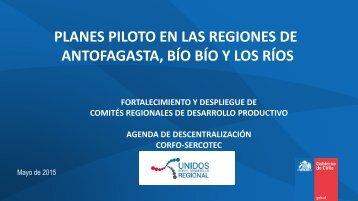 PLANES PILOTO EN LAS REGIONES DE ANTOFAGASTA, BÍO BÍO Y LOS RÍOS