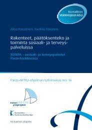 Rakenteet, päätöksenteko ja toiminta sosiaali- ja ... - Kunnat.net