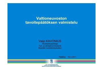 Valtioneuvoston tavoitepäätöksen valmistelu, Veijo ... - Kunnat.net