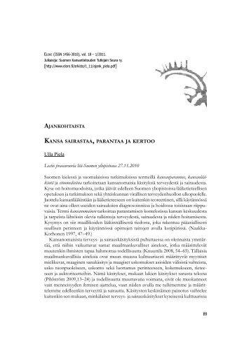 KANSA SAIRASTAA , PARANTAA JA KERTOO Ulla Piela ... - Elore