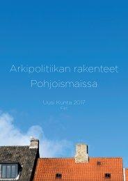 Arkipolitiikan rakenteet Pohjoismaissa - Kunnat.net