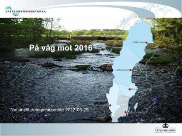 Vattenförvaltning 2012-2016 ur vattenmyndigheternas perspektiv ...