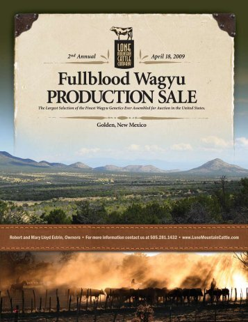 PRODUCTION SALE - The Lone Mountain Cattle Company