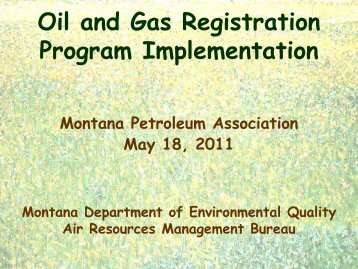 Oil and Gas Registration Program Implementation - Montana ...