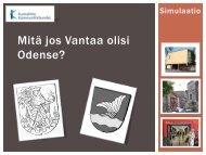 Mitä jos Vantaa olisi Odense? MPS uppdatering 14.9 ... - Kunnat.net