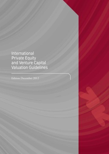 International Private Equity and Venture Capital Valuation ... - CVCA