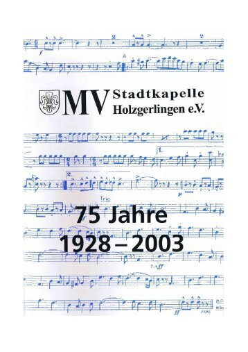 Festschrift 1928 - 2003 mit Bildern (.pdf) - Musikverein Stadtkapelle ...