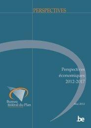 Perspectives économiques 2012-2017 - Bureau fédéral du Plan
