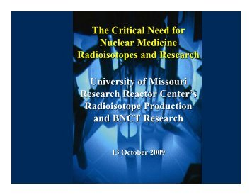 The Critical Need for Nuclear Medicine Radioisotopes and ...