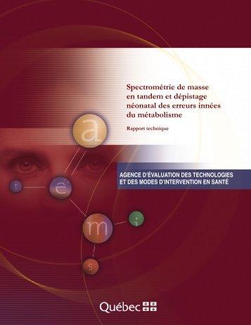 Spectrométrie de masse en tandem et dépistage néonatal ... - INESSS
