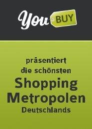 Die schönsten Shopping Metropolen Deutschlands