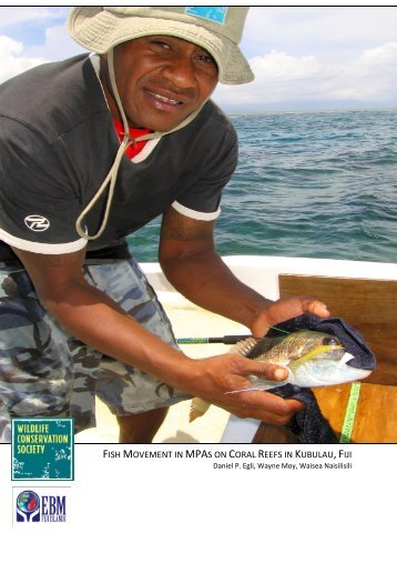 FISH MOVEMENT IN MPAS ON CORAL REEFS IN ... - WCS Fiji
