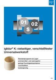 iglidur® K: vielseitiger, verschleiß fester Universalwerkstoff - Igus
