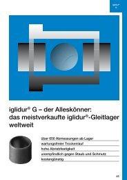 iglidur® G – der Alleskönner: das meistverkaufte iglidur ... - Igus