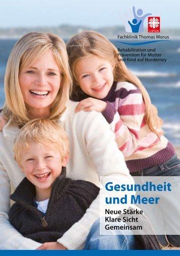 Broschüre Fachklinik Thomas Morus - Mutter/Kind - Caritas ...