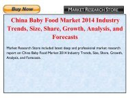 China Baby Food Market 2014 Industry Trends, Size, Share, Growth, Analysis, and Forecasts