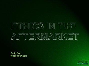 Ethics in the Aftermarket - Wade & Partners