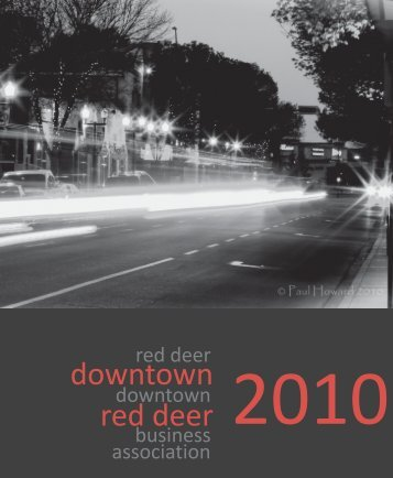 2010 Annual Report - print.CDR - Experience Downtown Red Deer