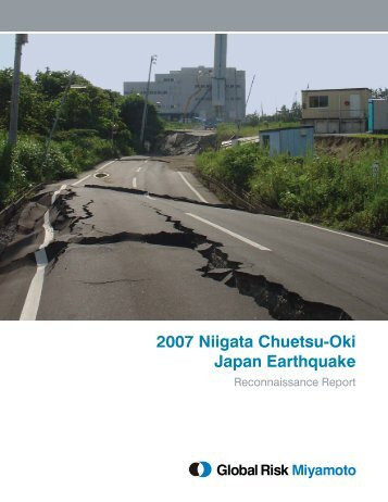 2007 Niigata Chuetsu-Oki Japan Earthquake - Global Risk Miyamoto