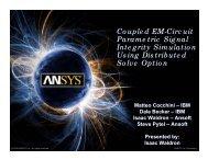 Coupled Em-Circuit Parametric Signal Integrity Simulation ... - Ansys