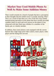 Market Your Used Mobile Phone As Well As Make Some Addition Money