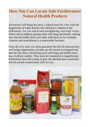 How You Can Locate Safe Furthermore Natural Health Products