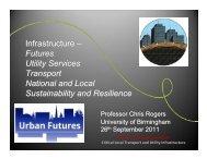 Presentation 02 - University of Birmingham - Future Infrastructure ...