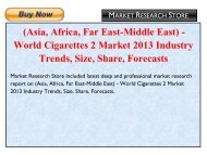 (Asia-Far East, Central-Eastern Europe, Middle East-Africa, Western Europe) - World Cigarettes 1 Market 2013 Industry Trends, Forecasts