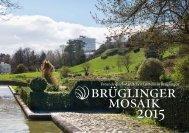Brüglinger Mosaik 2015