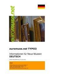 euromuse.net TYPO3 Informationen für Neue Museen DEUTSCH