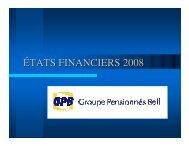 les états financiers de 2008 - Bell Pensioners Group