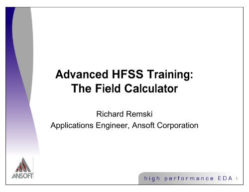 Advanced HFSS Training: The Field Calculator
