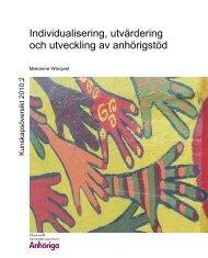 Individualisering, utvärdering och utveckling av anhörigstöd