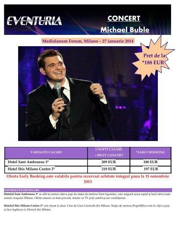 Concert Michael Buble la Milano 27 ianuarie 2014 ... - Activ Tours ERP