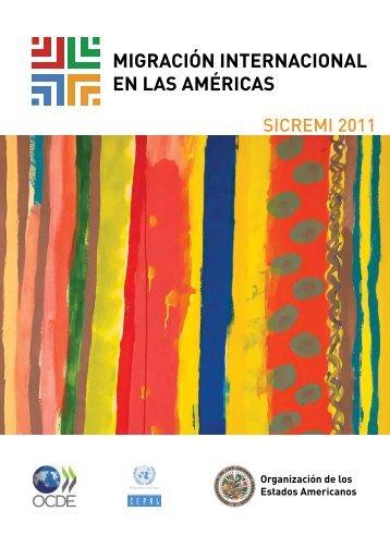 Primer Informe sobre Migración Internacional en las Américas - OECD