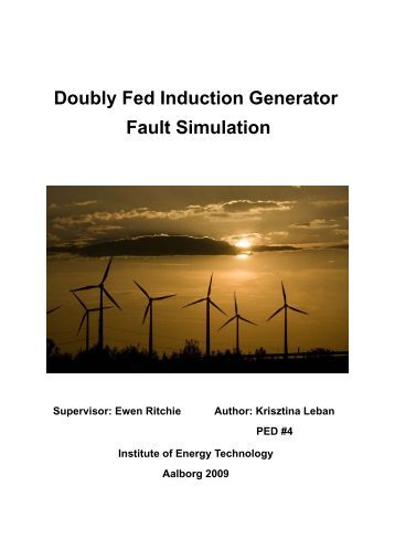 doubly fed induction generator thesis What is induction in generator, doubly fed induction generators thesis definekryptonite x fc2, wil presentation, patent us20020079706 variable.