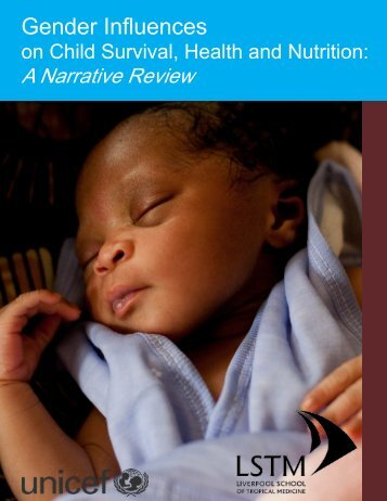 Gender influences on child survival, health and nutrition: a ... - Unicef