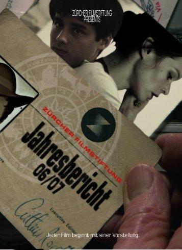 Jahresbericht 2006 - Zürcher Filmstiftung
