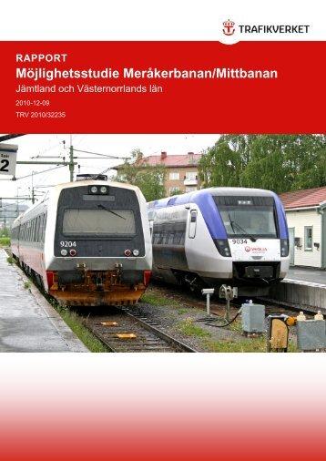 Möjlighetsstudie Meråkerbanan/Mittbanan, Jämtland och ...