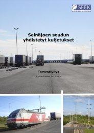 Seinäjoen seudun yhdistetyt kuljetukset, Tarveselvitys Raporttiluonnos