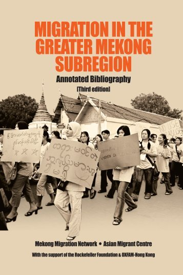 Migration in the Greater Mekong Subregion : annotated bibliography