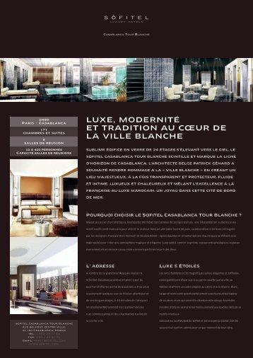 luxe, modernité et tradition au cœur de la ville blanche - Sofitel