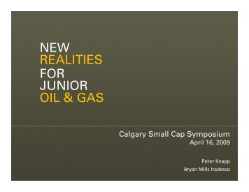 NEW REALITIES FOR JUNIOR OIL & GAS - BMIR - Bryan Mills ...