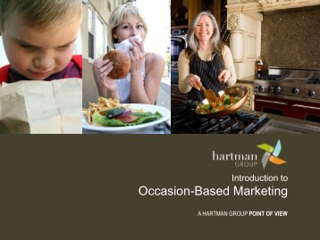 Occasion-Based Marketing - The Hartman Group's World of Occasions