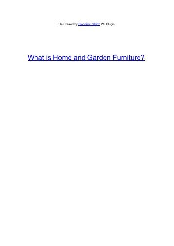 What is Home and Garden Furniture? - Add To Link Articles